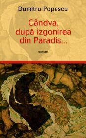 Candva, dupa izgonirea din Paradis - Dumitru Popescu