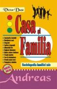 Casa si familia - Enciclopedia familiei tale - Victor Duta