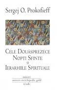 Cele 12 nopti sfinte si ierarhiile spirituale - Sergej O. Prokofieff