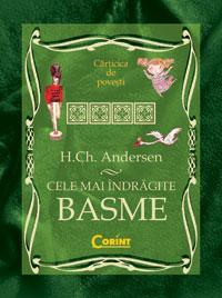 Cele mai indragite basme  - H.Ch. Andersen