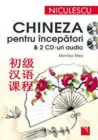 Chineza pentru incepatori cu 2 CD-uri audio - Monika Mey