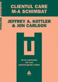 Clientul care m-a schimbat - Jeffrey A. Kottler, Jon Carlson