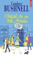 Clubul de pe 5th Avenue - Candace Bushnell