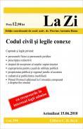 Codul civil si legile conexe (actualizat la 15.06.2010). Cod 394 - Editie coordonata de conf. univ. dr. Flavius-Antoniu Baias