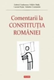 Comentarii la Constitutia Romaniei - Gabriel Andreescu, Miklos Bakk, Lucian Bojin, Valentin Constantin