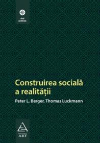 Construirea sociala a realitatii - Peter L. Berger, Thomas Luckmann