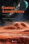 Contact extraterestru vol. 1 - Steven M. Greer