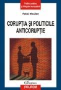 Coruptia si politicile anticoruptie - Radu Nicolae