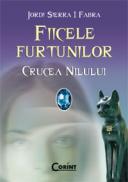 Crucea Nilului. Vol. 2 din Fiicele furtunilor  - Jordi Sierra I Fabra