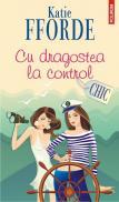 Cu dragostea la control - Katie Fforde