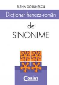 Dictionar francez-roman de sinonime  - Elena Gorunescu