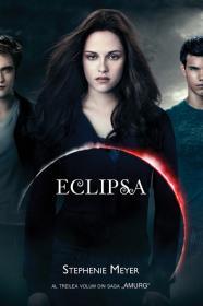 Eclipsa - Editie film - Stephenie Meyer