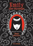 Emily the strange: zilele pierdute  - Rob Reger, Jessica Gruner