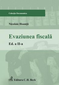 Evaziunea fiscala. Editia 2 - Hoanta Nicolaie