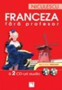 Franceza fara profesor (cu 2 CD-uri audio) - Gaelle Graham