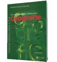 Geografie. Manual pentru clasa a X-a - Silviu Negut, Gabriela Apostol, Mihai Ielenicz