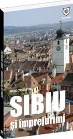 Ghid turistic Sibiu si imprejurimi - Oana Bica