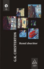 Hanul zburator - G.K. Chesterton