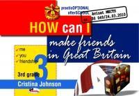 How can I make friends in Great Britain, 3rd grade - Cristina Johnson