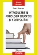Introducere in psihologia educatiei si a dezvoltarii - Ioan Neacsu