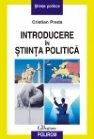 Introducere in stiinta politica - Cristian Preda