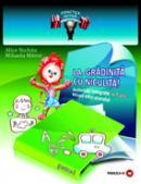 LA GRADINITA CU NICULITA! Activitati integrate. Mapa educatorului, 6-7 ani - NICHITA, Alice ; MITROI, Mihaela