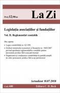 Legislatia asociatiilor si fundatiilor. Volumul II. Reglementari contabile (actualizat la 10.07.2010). Cod 400 -