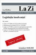Legislatia insolventei (actualizat la 10.08.2010). Cod 408 - Editie coordonata de prof. univ. dr. Gheorghe Piperea