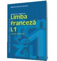 Limba franceza L1. Manual pentru clasa a X-a - Mariana Popa Angela Soare