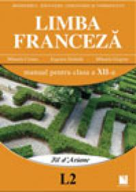 Limba franceza (L2). Manual pentru clasa a XII-a - Mihaela Cosma, Eugenia Stratula, Mihaela Grigore