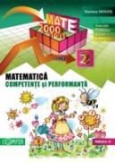 MATEMATICA. CLASA A II-A. COMPETENTE SI PERFORMANTA (EXERCITII, PROBLEME, JOCURI, TESTE) - MOGOS, Mariana