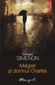 Maigret si domnul Charles - Georges Simenon