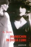 Manechin in doua lumi - Adriana Ikim