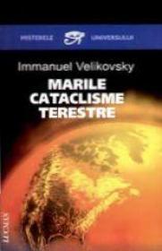 Marile cataclisme terestre - Immanuel Velikovsky