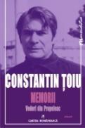 Memorii. Vol V: Vederi din Prepeleac - Constantin Toiu