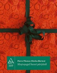 Mestesugul bunei partaieli - Pierre-Thomas-Nicolas Hurtaut