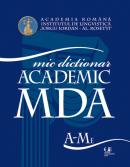 Micul dictionar academic (vol. I-II) - Academia Romana