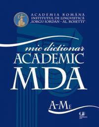 Micul dictionar academic (vol. I-II) - Academia Romana