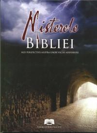 Misterele Bibliei. Noi perspective asupra unor vechi adevaruri - ***