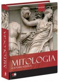 Mitologia - o istorie vizuala -