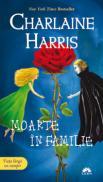 Moarte in familie  - Charlaine Harris