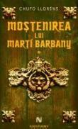 Mostenirea lui Marti Barbany - Chufo Llorens