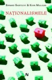Nationalismele - Bernard Baertschi, Kevin Mulligan