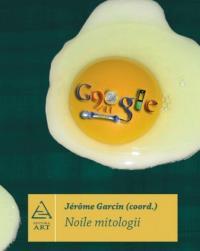 Noile Mitologii - Jerome Garcin