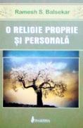 O religie proprie si personala - Ramesh S. Balsekar