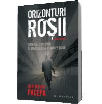 Orizonturi rosii - Ion Mihai Pacepa