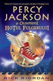 Percy Jackson si Olimpienii: Hotul fulgerului - Rick Riordan
