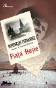 Piata rosie - Dominique Fernandez