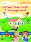 Primele mele cuvinte in limba germana - colectiv