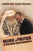 Religie si politica in Romania postcomunista - Lavinia Stan, Lucian Turcescu
